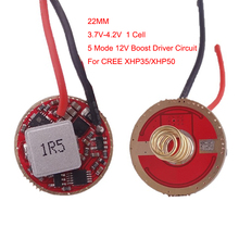 12V Boost Driver Circuit Board 5 MODE 22mm With Memory Mode For <strong>CREE</strong> XHP35