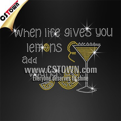 When Life Gives You Lemons Add Vodka Rhinestone Transfer Iron On Motif Crystal Stones
