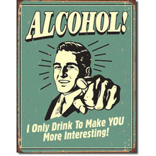 Alcohol warming vintage metal wall sign