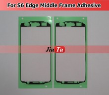 Jiutu Middle Frame Adhsive Original Front Sticker for LCD Screen Glue Adhesive For S6 Edge Broken Touch Screen Repair