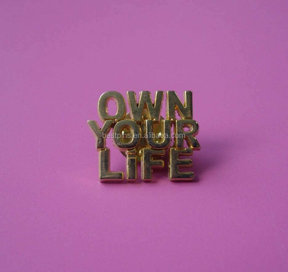 Gold Metal Letter Pin Badge Free Sample Own Your Life Pin