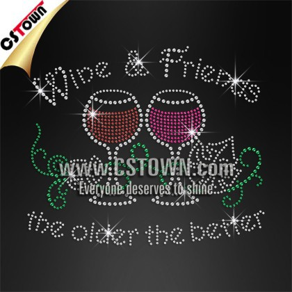 Wine &Friends The Older The Better Rhinestone Designs Iron On Applique For Clothing Accessories