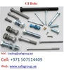 GALVANIZED STEEL (G.I) THREADED BOLTS NUTS WASHERS- DUBAI