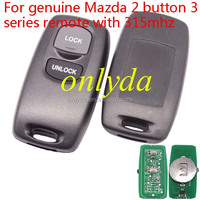 High quality China fast shipping genuine Mazda 2 button 3 series remote with 315mhz