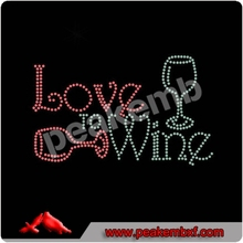 New Style 2015 Love to WIne Rhinestone For Ts Dressing