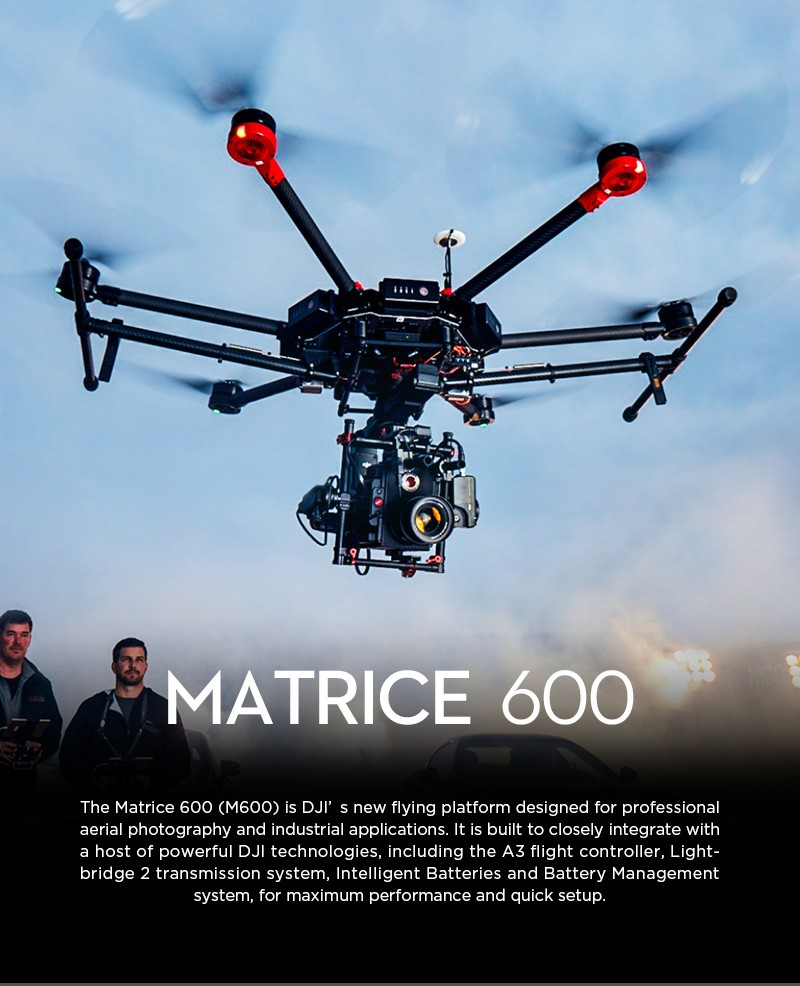 DJI Matrice 600 for film making and industrial applications, DJI M600