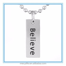 MECYLIFE Stainless steel rectangle bar engraved Believe pendant inspirational necklace