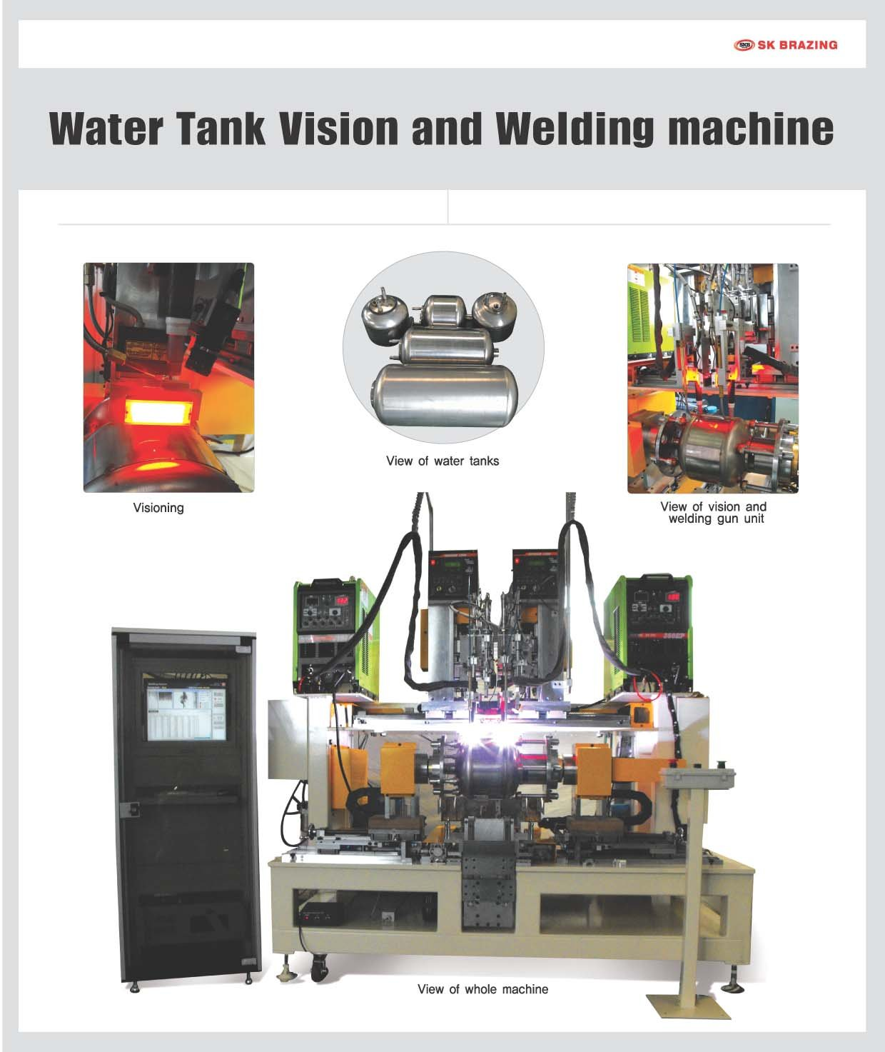 Water tank vision and welding machine
