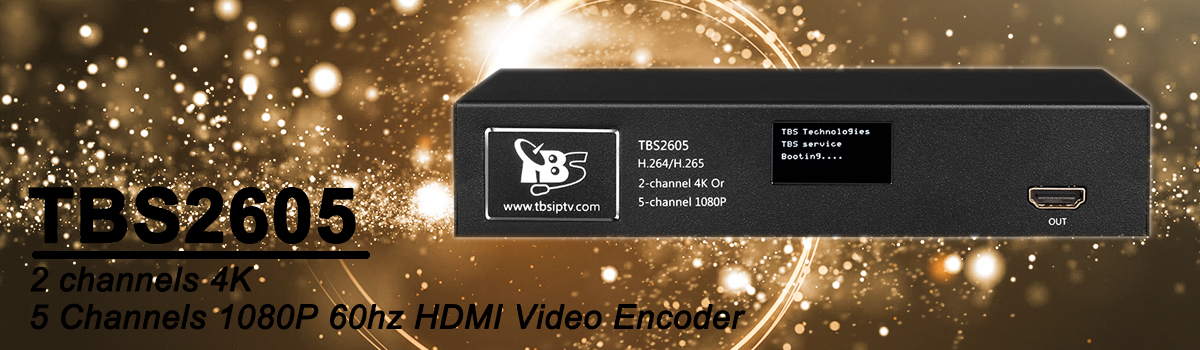 TBS2605 4K H.264 H.265 iptv encoder HDMI video to IP streaming  supporting channels multiplexing and split screen displaying