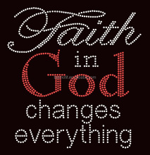 hot fix motif faith in god change everything strass heat press transfer design