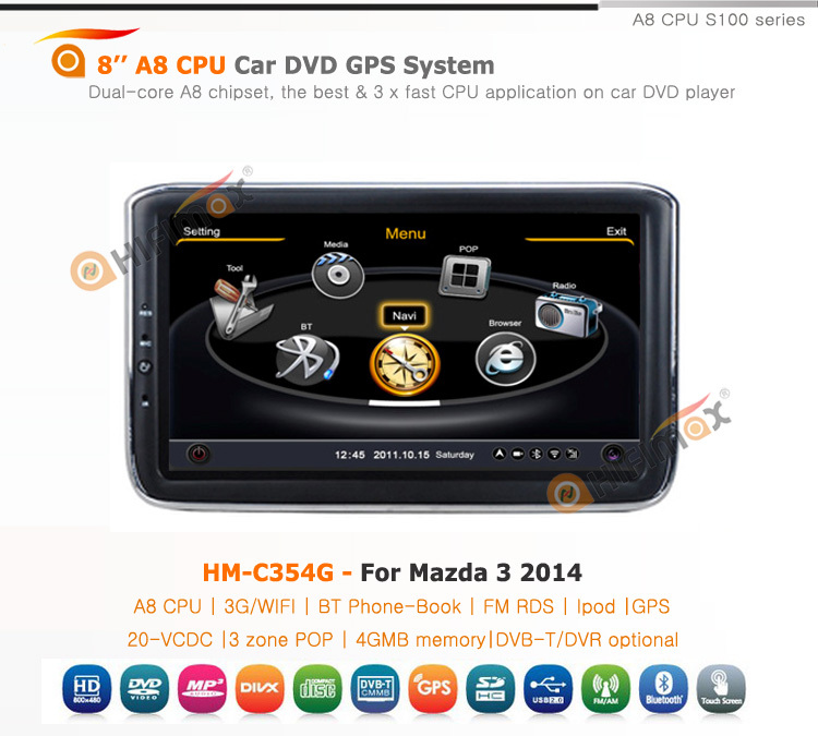 Hifimax car navigation FOR Mazda 3 2014 WITH A8 CHIPSET DUAL CORE 1080P V-20 DISC WIFI 3G INTERNET DVR