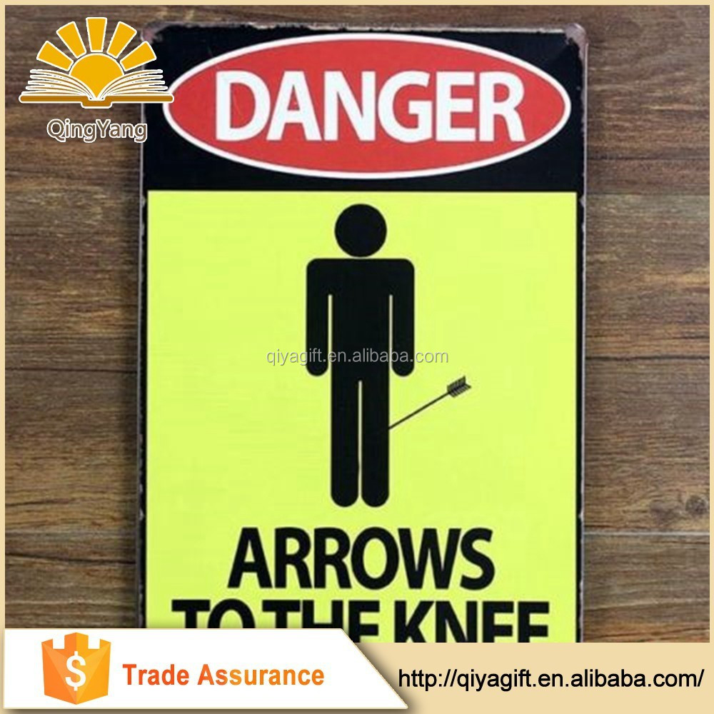Danger Arrows To The Knee Warning Tin Sign Metal Plate