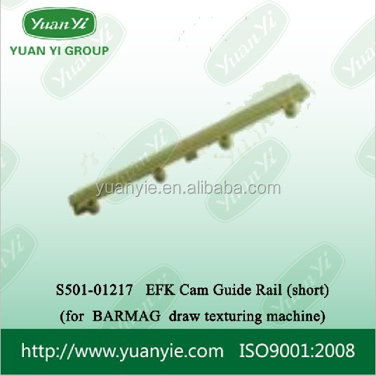 BARMAG EFK Cam Guide Rail (short) FOR DRAW TEXTURIZING MACHINE