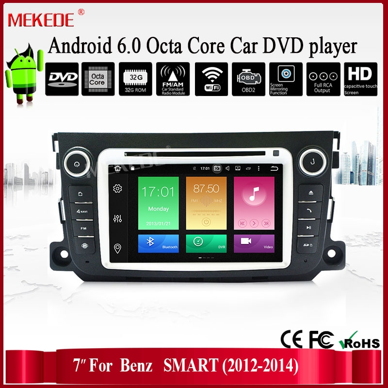 8 core 2G RAM 32G ROM Android 6.0 Car multimedia Player for Smart Fortwo 2011-2014 Radio stereo GPS Navi WiFi