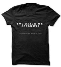You Drive Me Coconuts Shirt Coconuts Shirt Funny and Cute Tees Popular and Trending Shirts