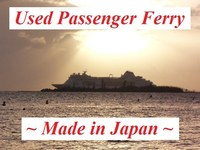 Used Passenger Car Ferries (Made in Japan)