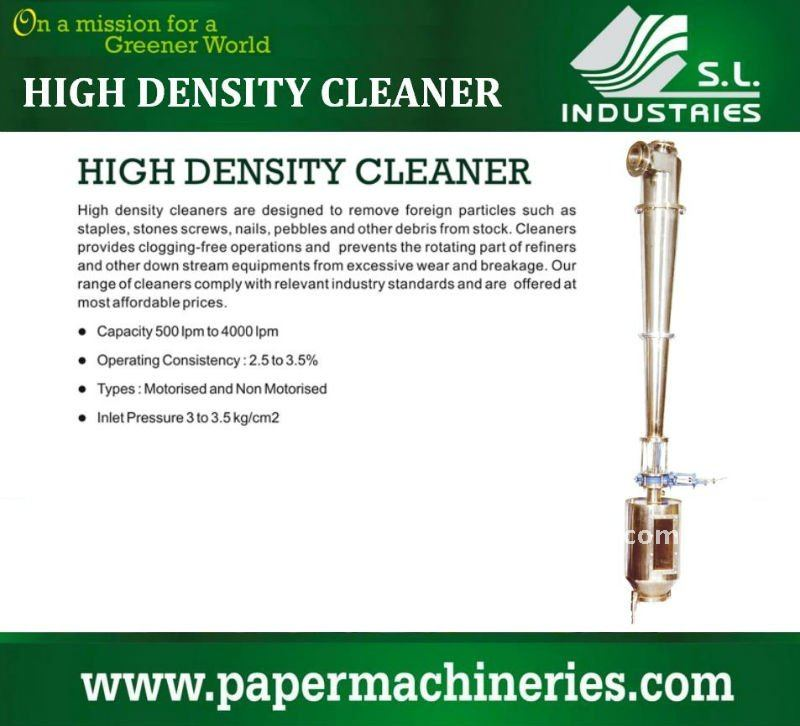 High density cleaner for Pulp and Paper Mill Plant