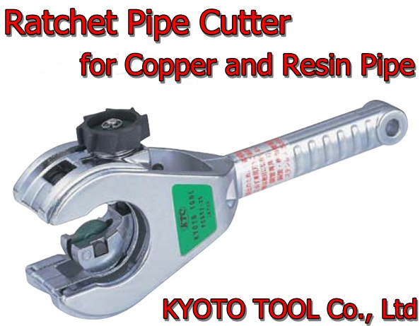 KYOTO TOOL Ratchet HDPE Pipe Cutting Tool for Copper and Resin Pipe