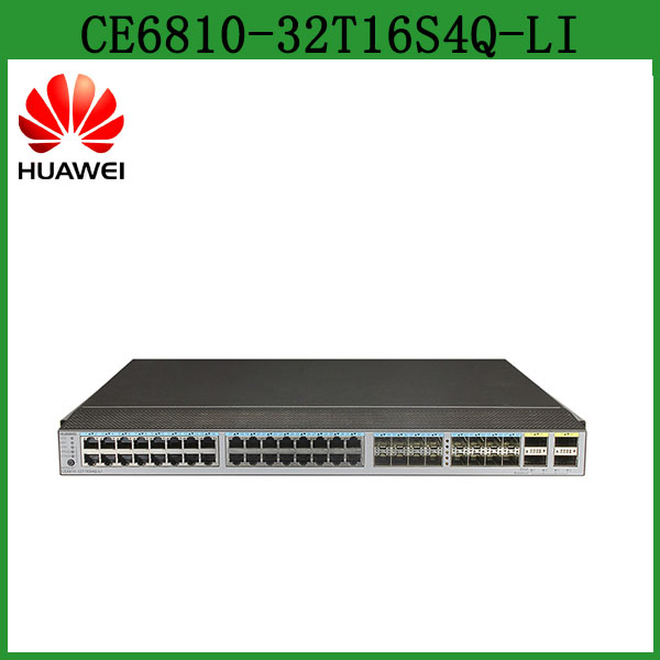 Huawei 10g Data Center Switch CloudEngine CE6810-32T16S4Q-LI 32 ports Electrical Ethernet Switch