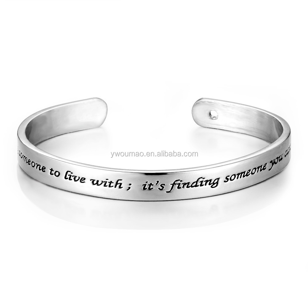 """Love is not finding somenone to live with ;it's finding somenone you can't live without ""Cafted Engraving Open Bangle"