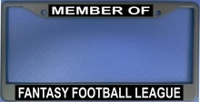 Member Of Fantasy Football League Photo License Plate Frame - Quantity Discounts Given