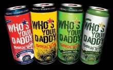 WHO'S YOUR DADDY - THE KING OF ENERGY DRINKS
