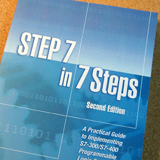 PLC Books: STEP 7 in 7 Steps - A Practical Guide to Implementing S7-300/S7-400 Programmable Logic Controllers