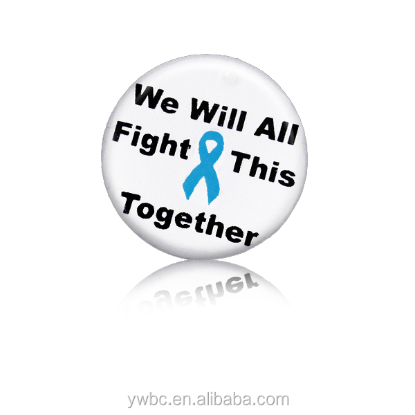 Letter We Will All Fight This Together and Teal Awareness Ribbon on Round Tack brooch Metal Pin