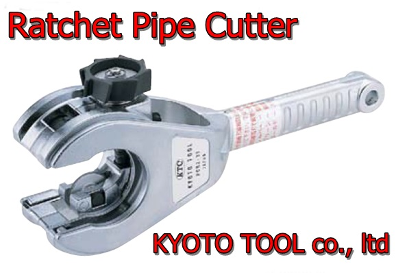KYOTO TOOL Ratchet Steel Pipe Cutting Tool