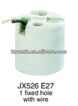 Hot sale!!! porcelain lampholder JX526 E27 1fixed hole with wire