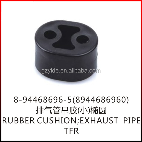 TFR EXHAUST PIPE RUBBER CUSHION/OE:8-94468696-5(8944686960)