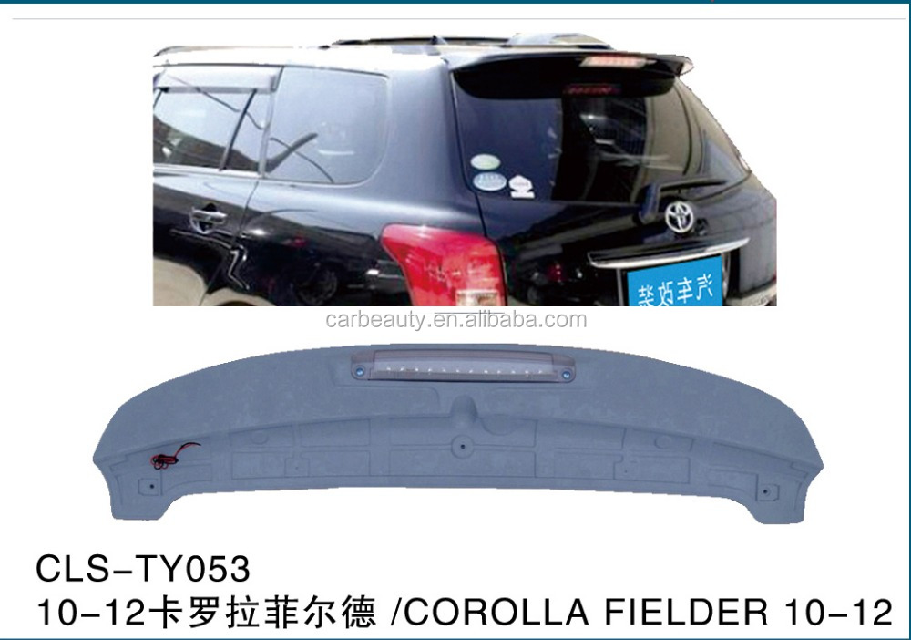 TY053 car rear roof spoiler for TOYOTA COROLLA FIELDER 2010-2012