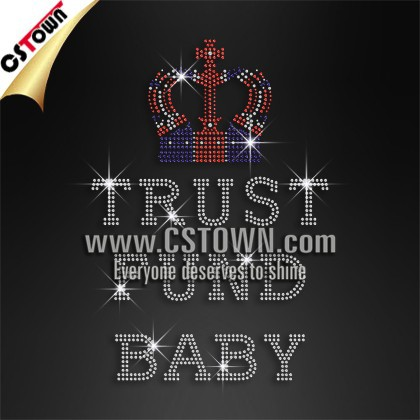 Trust Fund Baby Bling Crystal Rhinestone Transfer Designs for Garment