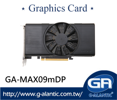 GA-MAX09mDP - best quality and gaming video card board power consumption 68 W