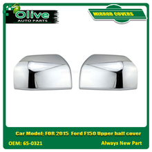 MIRROR COVERS FOR 2015 Ford F150 Upper half cover 65-0321