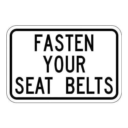 Brady 115478, Traffic Sign, Engineer Grade, FASTEN YOUR SEAT BELTS