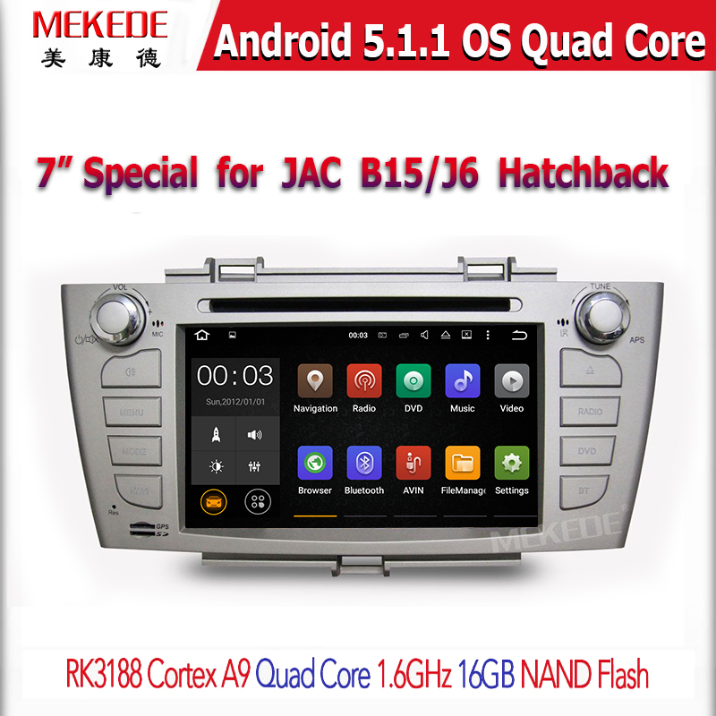 Factory for 7 inch JAC B15/J6 Hatchback car radio with android system special desigh with car dvd player