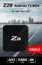 Z28 Android 7.1 TV Box Rockchip RK3328 bit A53 RAM 1 GB/8 GB 2 GB/16 GB hỗ trợ H.264 265 USB 3.0 Set-top Box