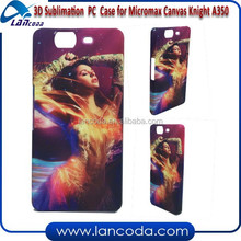 china factory 3D sublimation cover for Micromax Canvas Knight A350,3d sublimation phone case,3d sublimation mobile case