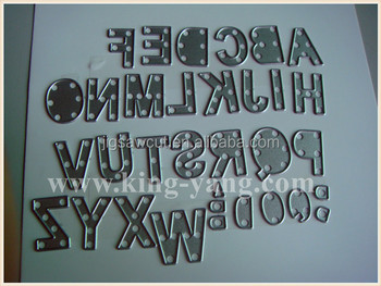 Alphabet shape chemical/thin metal die cutters