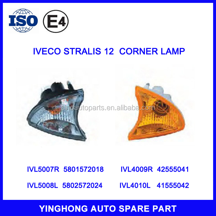 TRUCK CORNER LAMP TURN LIGHT 5801572018 5801572024 42555041 42555042 FOR IVECO STRALIS 12