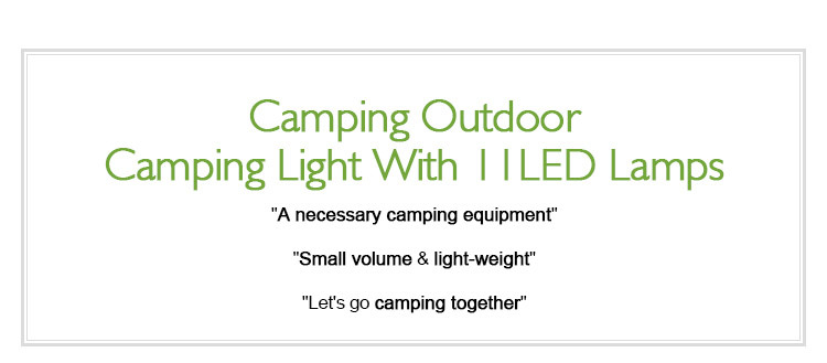 Camping outdoor camping light with 11LED lamps