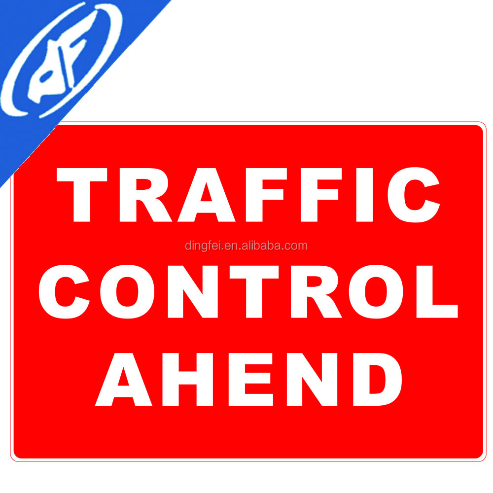 Reflective adhesive Traffic control ahead Road sign