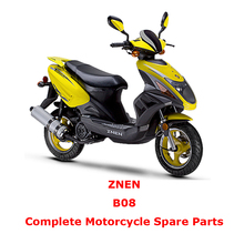 ZNEN B08 Complete Motorcycle Spare Parts