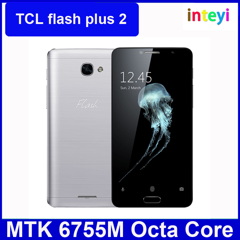 Original TCL Flash Plus 2 Mobile Phone Helio P10 MTK6755M Octa Core 5.5 Inch FHD Screen Android 6.0 4G LTE Smartphone
