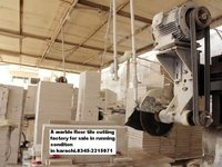 A marble floor tile cuttingPlant in running conditon.FOR SALE