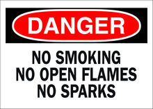 OSHA Safety Signs - DANGER - No Smoking No Open Flames No Sparks