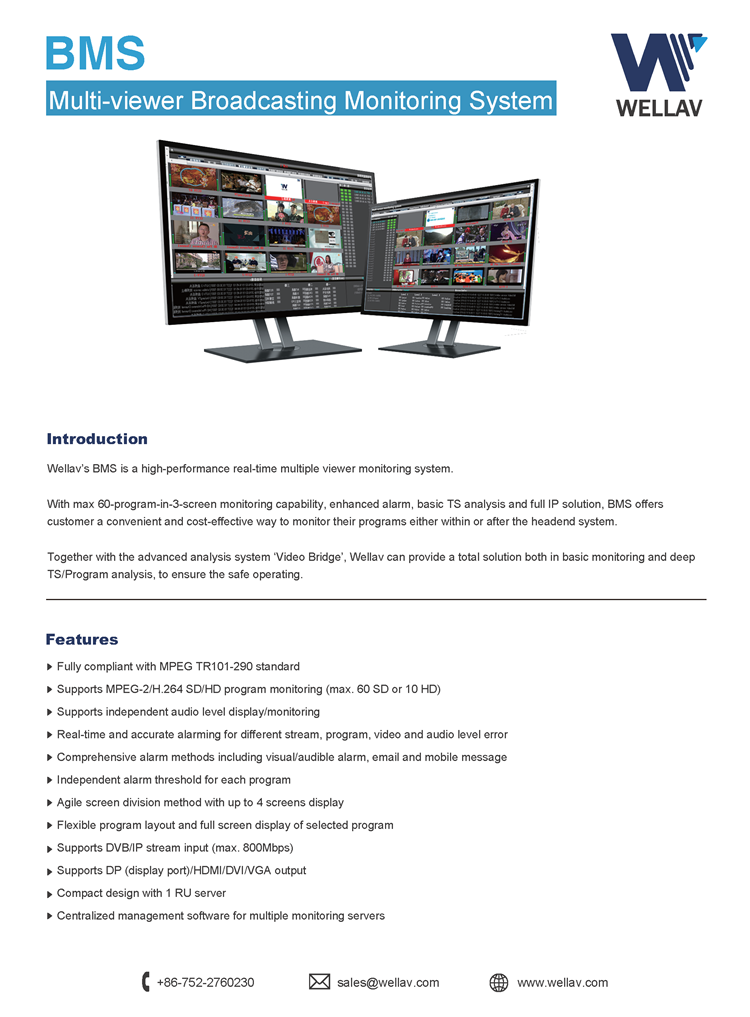 Wellav TV Station Monitoring System