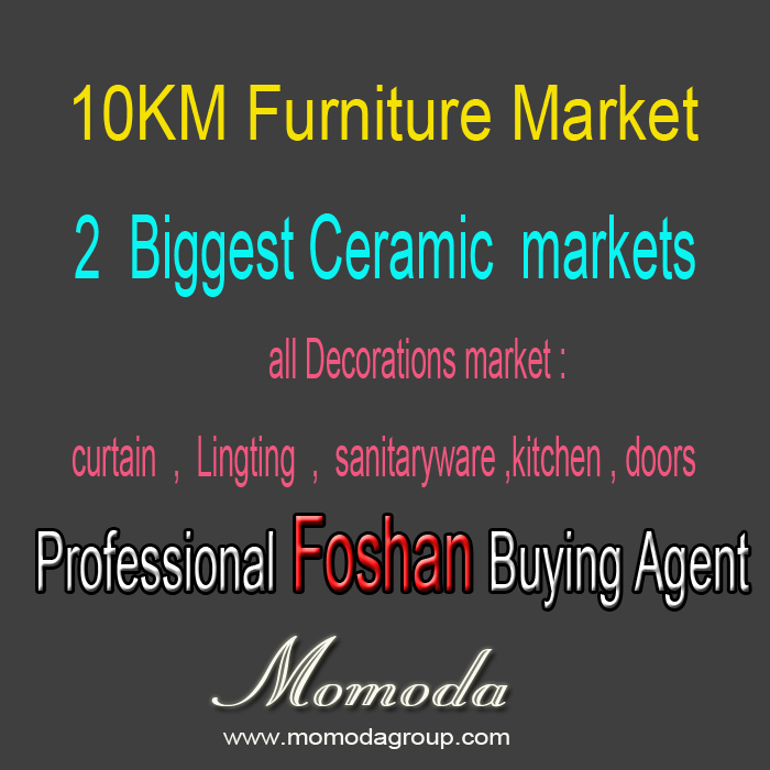 Professional Foshan Furniture market ceramic market decoration sourcing buying import export <strong>agent</strong> cargo consolidation service