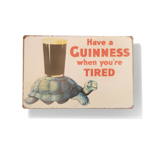 Have a Guinness When you're tired turtle metal sign Vintage Beer Poster print drink advertising tin sign